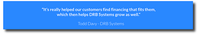Text of quote from Todd Davy of DRB systems Inc stating that Ascentium makes it easy for their customers to find financing that fits their needs