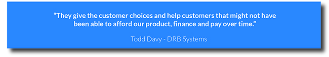 Text of quote from Todd Davy saying that Ascentium's financing helps their customers afford their products and improves DRB systems bottom line